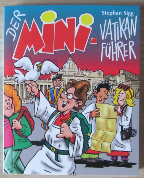 Der MINI Vatikan Führer
