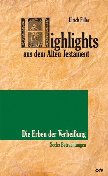Highlights aus dem Alten Testament Bd.3