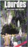 Lourdes - Wallfahrt und Heilung - DVD