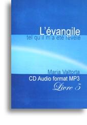 L'évangile tel qu'il m'a été révélé (tome 8) (1 CD)