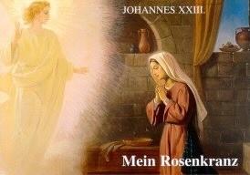 Joh.XXIII/ Mein Rosenkranz