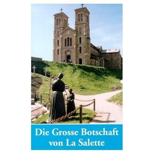 Große Botschaft von La Salette