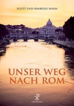 Hahn/ Unser Weg nach Rom