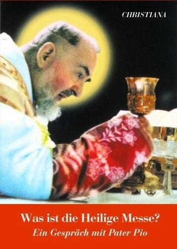 Was ist die hl. Messe?