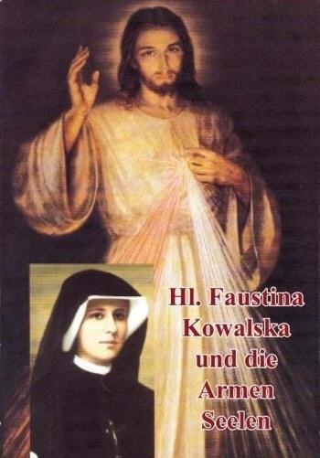 Die heilige Faustyna und die Armen Seelen