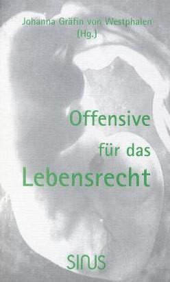 Offensive für das Lebensrecht
