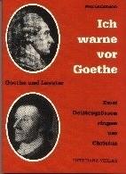 Ich warne vor Goethe