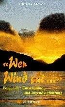 Meves/ Wer Wind sät ...