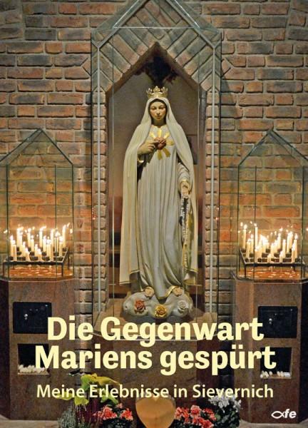 Gegenwart Mariens gespürt