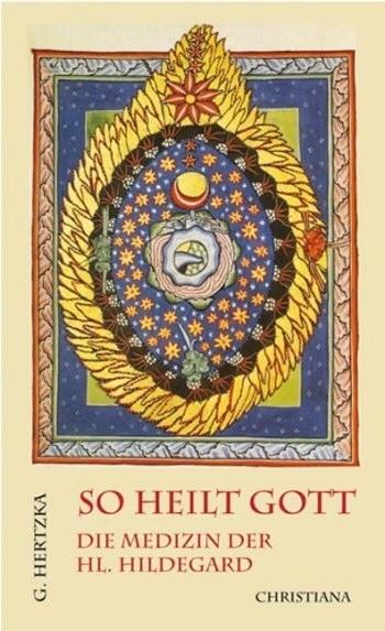 Hertzka/ So heilt Gott