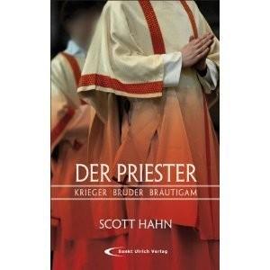 Scott Hahn: Der Priester