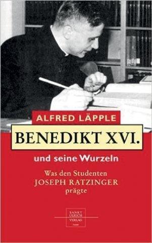 Benedikt XVI., seine Wurzeln