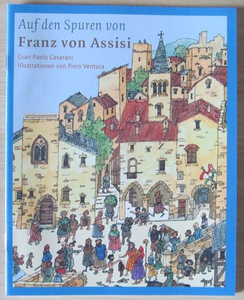 Auf den Spuren von Franz von Assisi