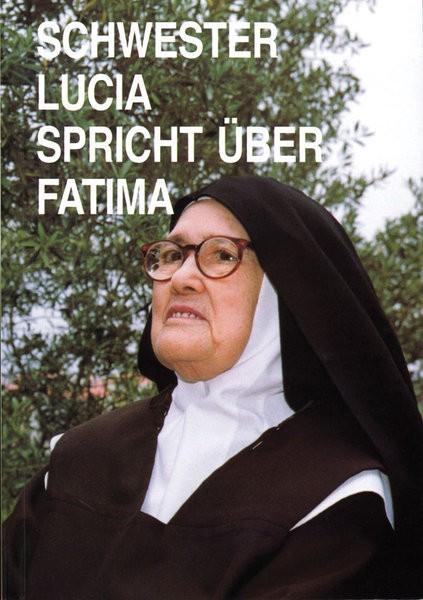 Sr. Lucia spricht über Fatima