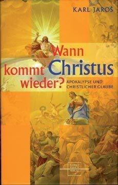 Wann kommt Christus wieder?