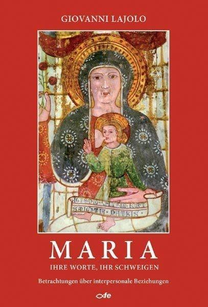 Maria - Ihre Worte, Ihr schweigen