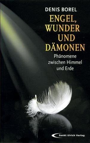 Engel, Wunder & Dämonen