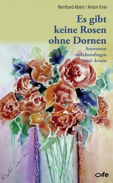 Keine Rosen ohne Dornen